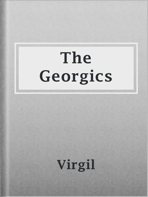 Title details for The Georgics by Virgil - Available