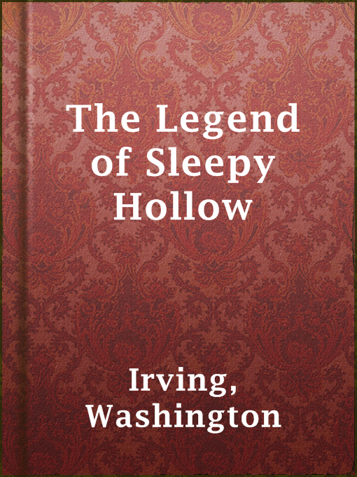 Title details for The Legend of Sleepy Hollow by Washington Irving - Available