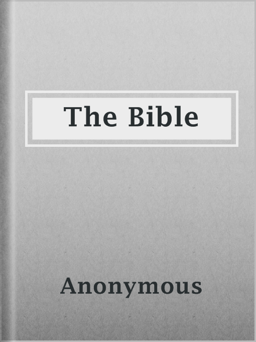 Title details for The Bible by Anonymous - Available