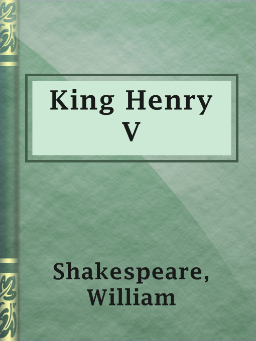 Title details for King Henry V by William Shakespeare - Available