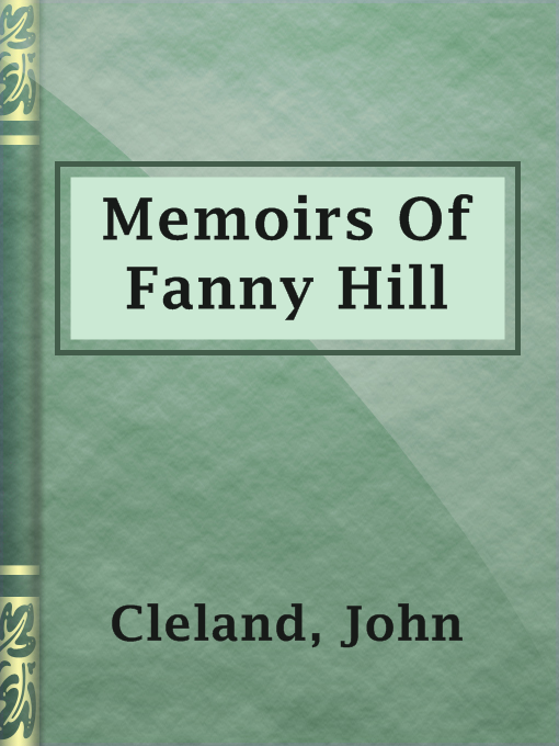 Title details for Memoirs Of Fanny Hill by John Cleland - Available