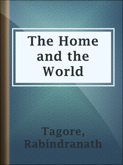 Title details for The Home and the World by Rabindranath Tagore - Available