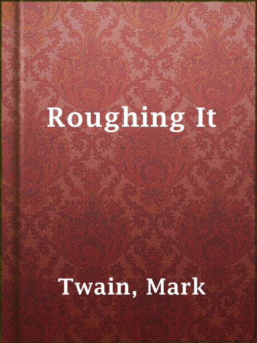 Cover of Roughing It
