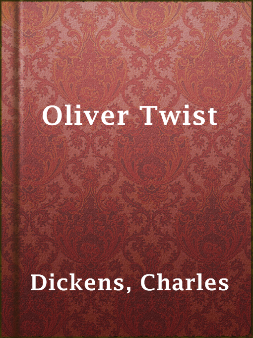 Title details for Oliver Twist by Charles Dickens - Available