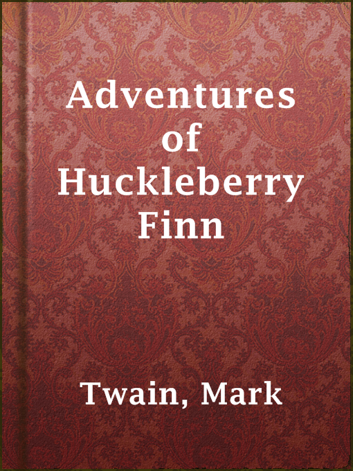 Title details for Adventures of Huckleberry Finn by Mark Twain - Available