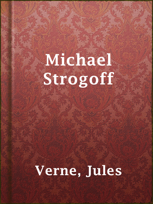 Title details for Michael Strogoff by Jules Verne - Available