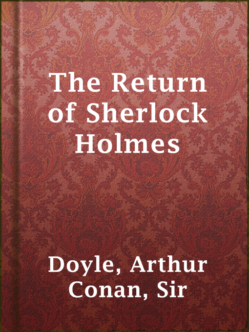 Title details for The Return of Sherlock Holmes by Sir Arthur Conan Doyle - Wait list