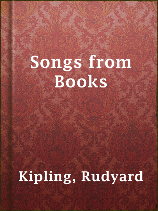 Title details for Songs from Books by Rudyard Kipling - Available