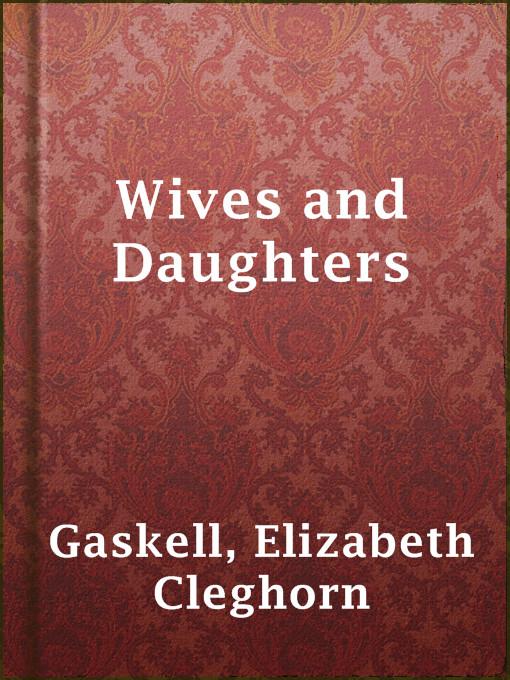 Cover of Wives and Daughters