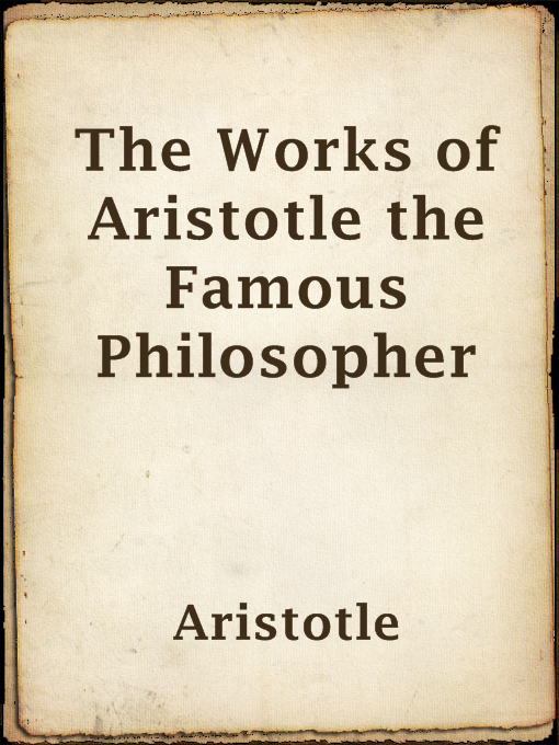 תמונת כריכה של The Works of Aristotle the Famous Philosopher