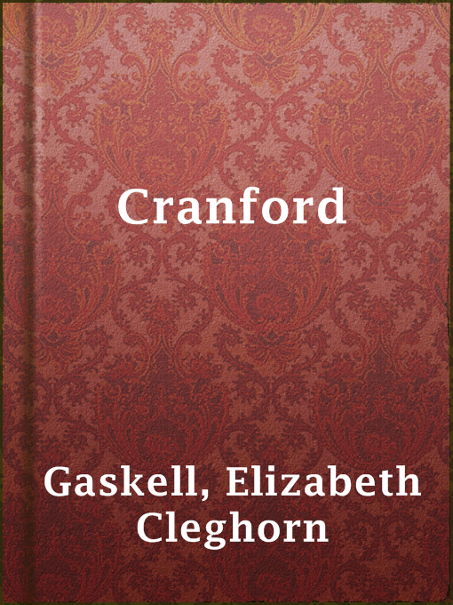 Title details for Cranford by Elizabeth Cleghorn Gaskell - Available
