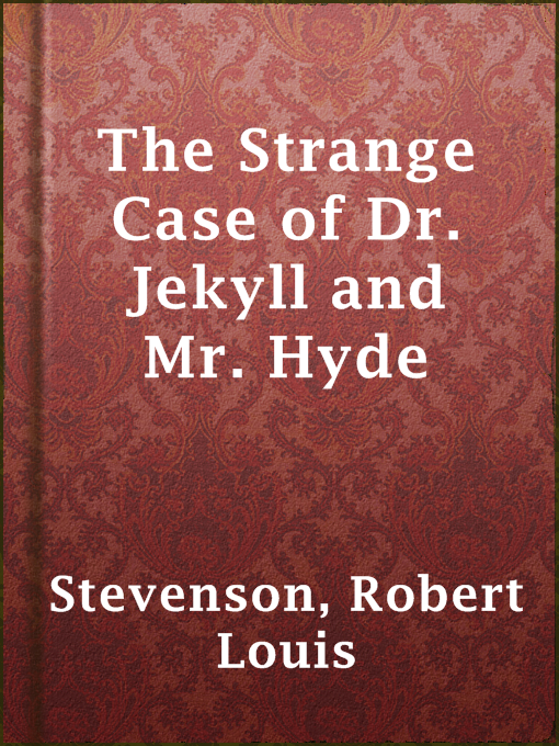 Title details for The Strange Case of Dr. Jekyll and Mr. Hyde by Robert Louis Stevenson - Available