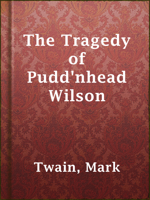the tragedy of pudd nhead wilson Amazoncom: pudd'nhead wilson interesting finds updated daily pudd'nhead wilson - the tragedy of pudd'nhead wilson - signet classic series 1964 by mark twain.