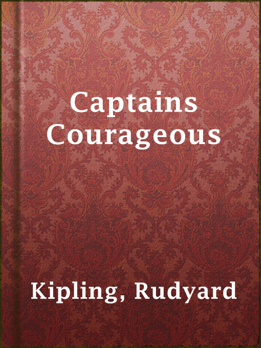 rudyard kiplings captains courageous essay When the name rudyard kipling comes up, it's the empire and its trappings that spring to mind but for a writer it was this knowledge that kipling put to good use in captains courageous, a title he had earlier given to an essay about the seal hunters, developers and explorers of the american north-west.