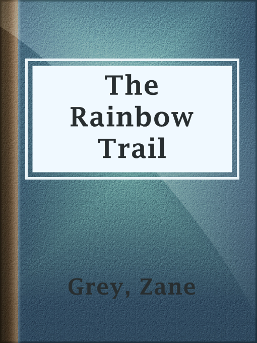 Cover of The Rainbow Trail