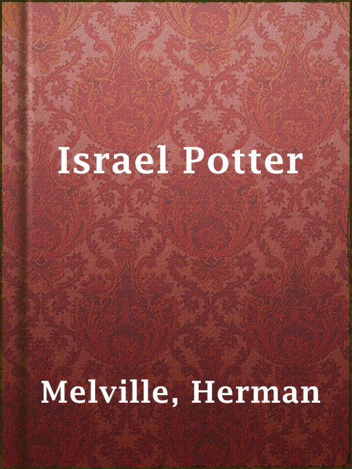 Title details for Israel Potter by Herman Melville - Wait list