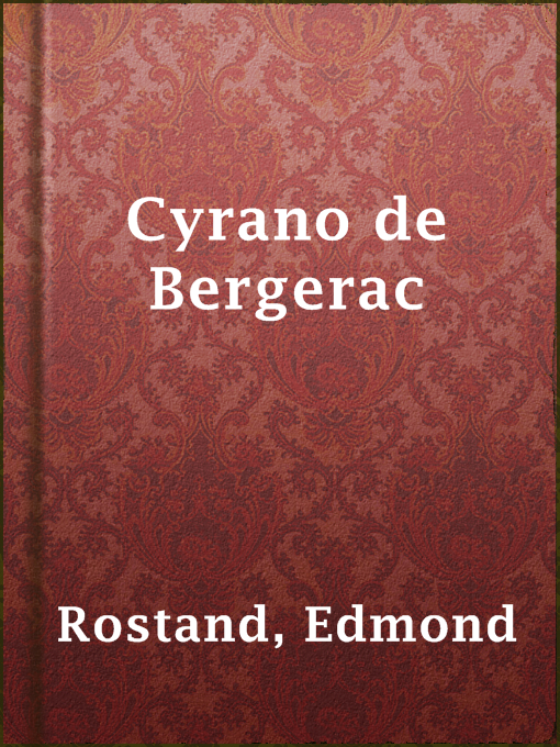 Title details for Cyrano de Bergerac by Edmond Rostand - Available