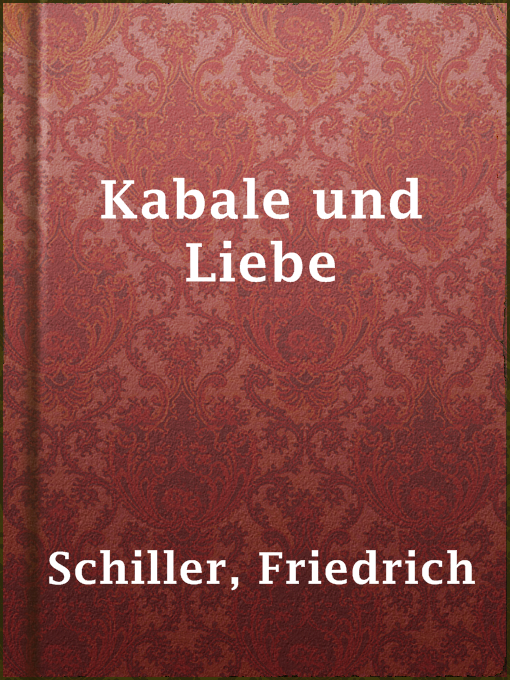 Title details for Kabale und Liebe by Friedrich Schiller - Available