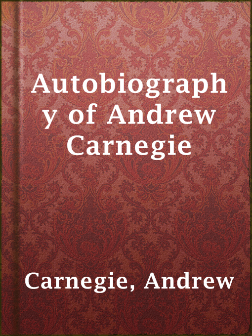 Cover of Autobiography of Andrew Carnegie
