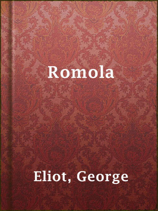 Title details for Romola by George Eliot - Available