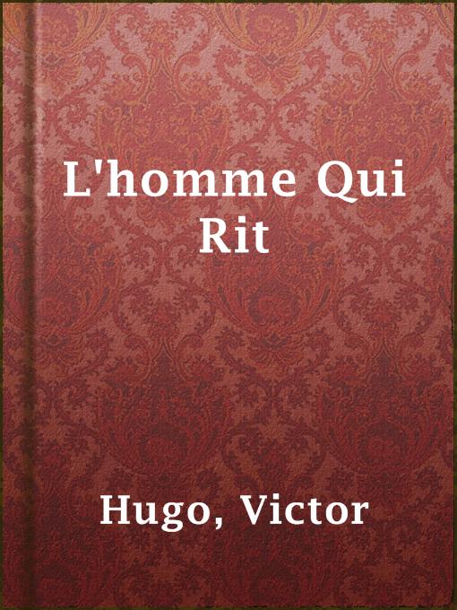 Title details for L'homme Qui Rit by Victor Hugo - Wait list