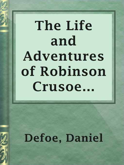 Title details for The Life and Adventures of Robinson Crusoe (1808) by Daniel Defoe - Available