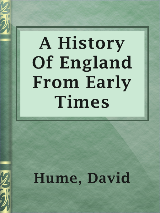 Title details for A History Of England From Early Times by David Hume - Available