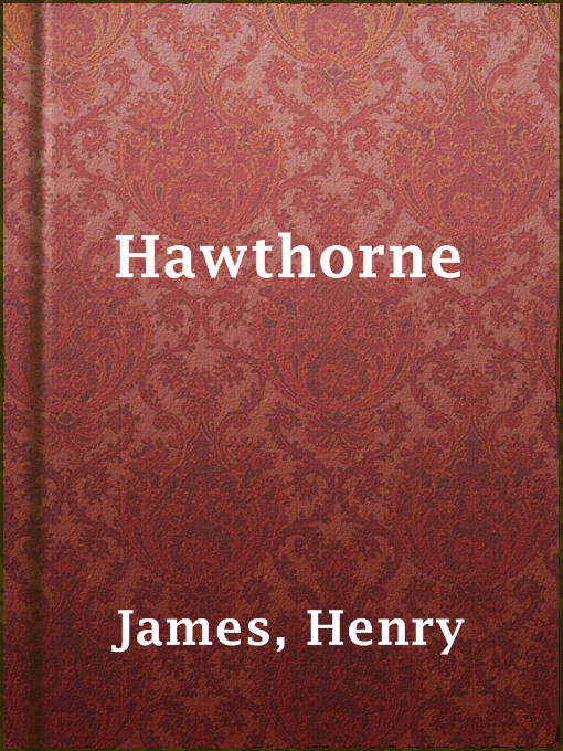 Title details for Hawthorne by Henry James - Available