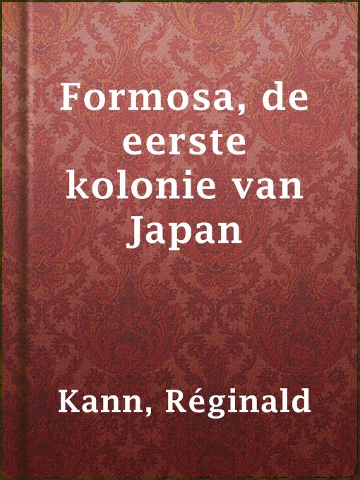 Formosa, de eerste kolonie van japan