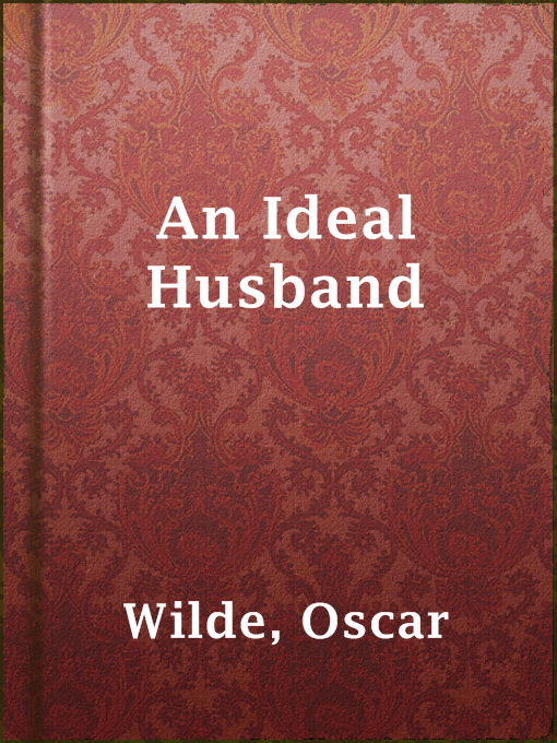 Title details for An Ideal Husband by Oscar Wilde - Available