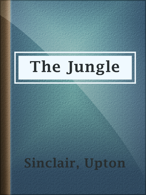 Title details for The Jungle by Upton Sinclair - Available