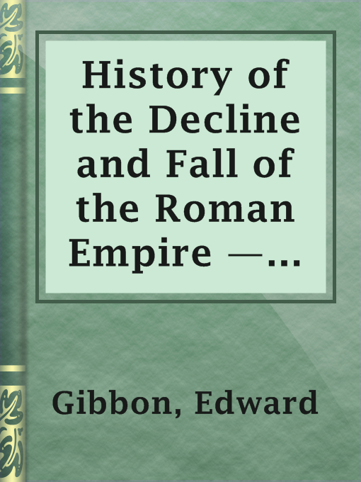 תמונה של  History of the Decline and Fall of the Roman Empire — Volume 1