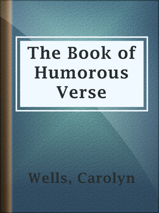 Title details for The Book of Humorous Verse by Carolyn Wells - Available