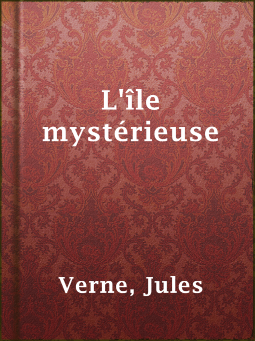 Title details for L'île mystérieuse by Jules Verne - Available
