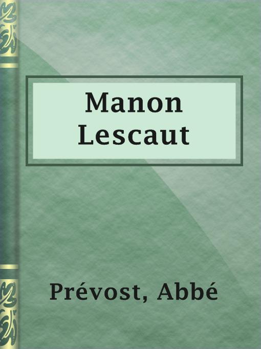 Title details for Manon Lescaut by Abbé Prévost - Available