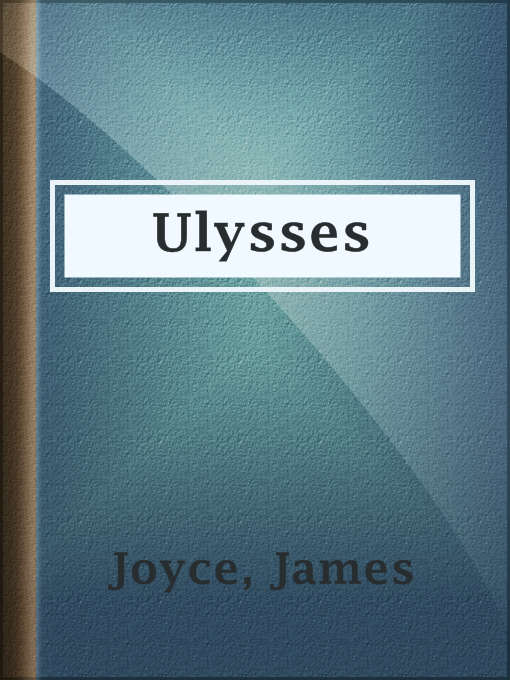 Title details for Ulysses by James Joyce - Available