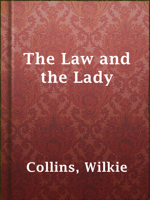 Title details for The Law and the Lady by Wilkie Collins - Wait list