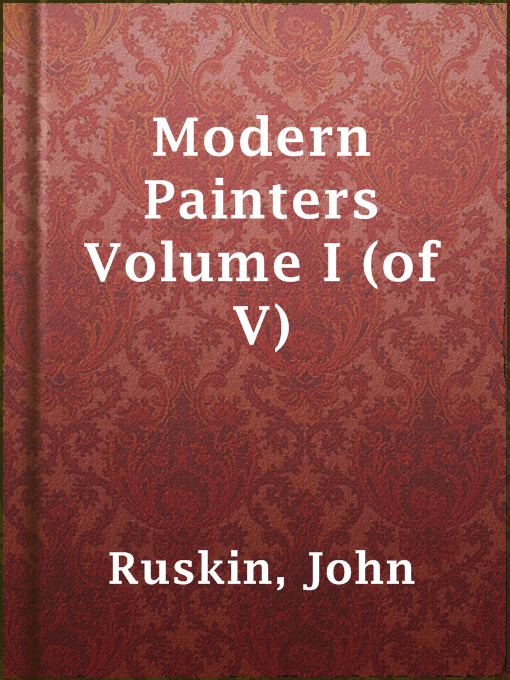 Title details for Modern Painters Volume I (of V) by John Ruskin - Available
