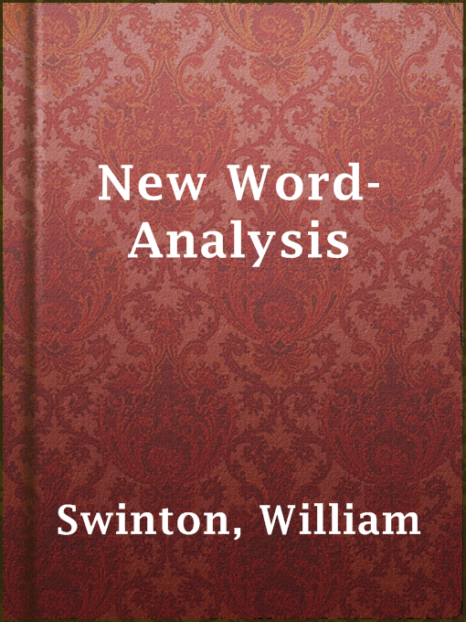 Title details for New Word-Analysis by William Swinton - Available