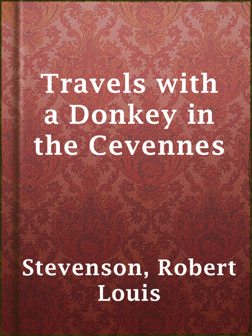 Title details for Travels with a Donkey in the Cevennes by Robert Louis Stevenson - Available