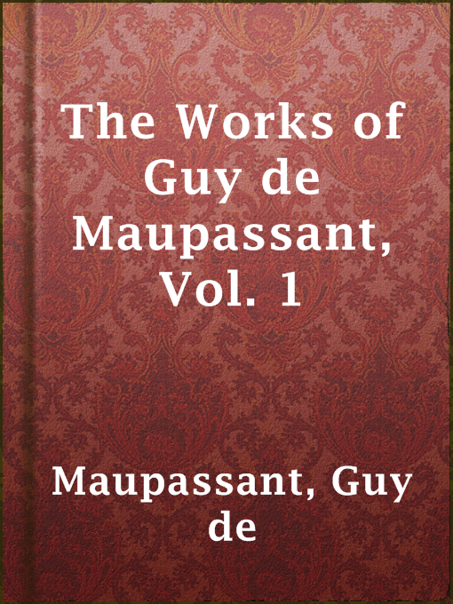 the early life and works of guy de maupassant Henri-rene-albert guy de maupassant was born on august 5, 1850, near tourville-sur-arques in normandy, france, where he spent most of his early life.