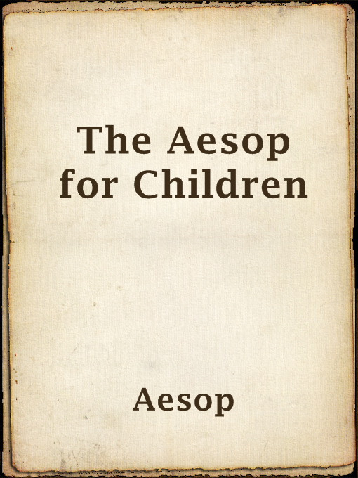 Title details for The Aesop for Children by Aesop - Available