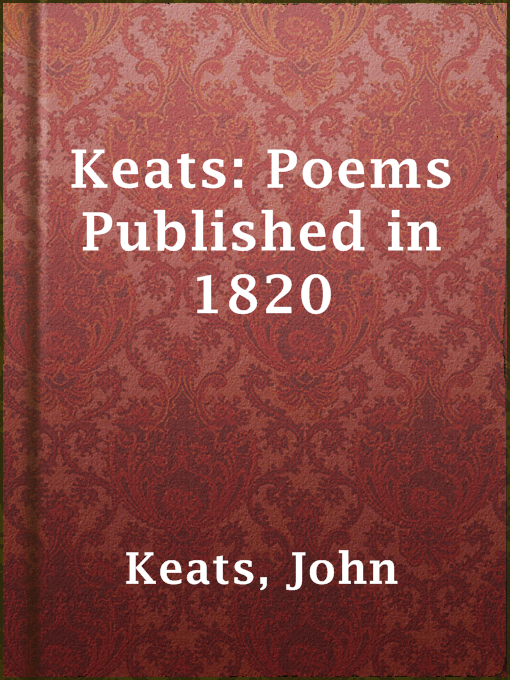Title details for Keats: Poems Published in 1820 by John Keats - Available