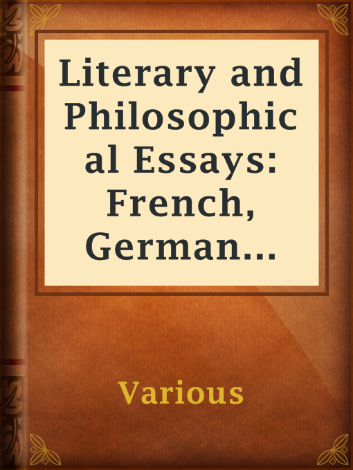 Title details for Literary and Philosophical Essays: French, German and Italian by Various - Available