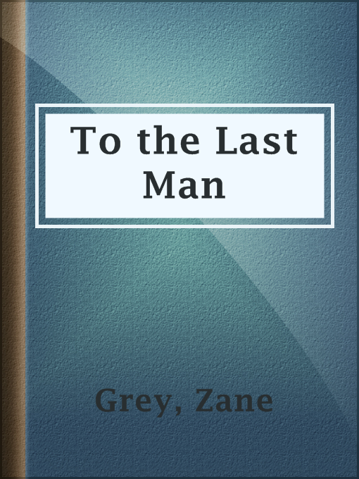 Cover of To the Last Man
