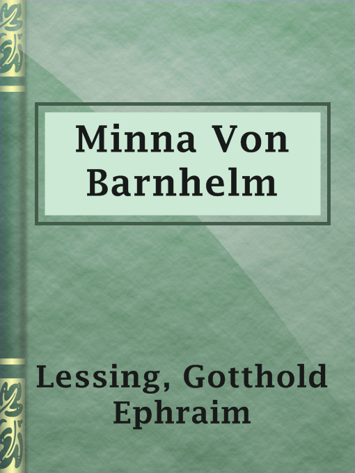 Title details for Minna Von Barnhelm by Gotthold Ephraim Lessing - Available