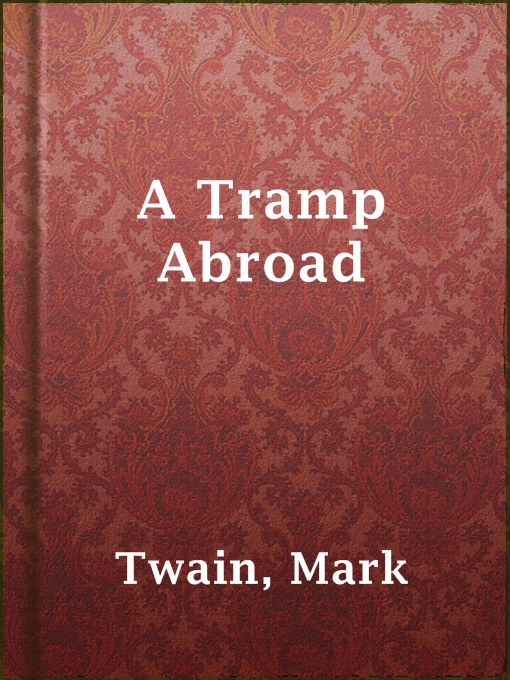 Title details for A Tramp Abroad by Mark Twain - Available