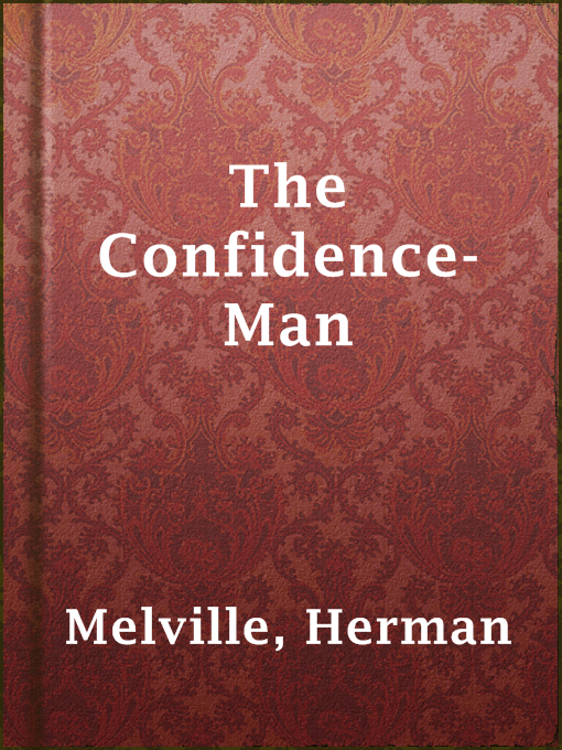 Title details for The Confidence-Man by Herman Melville - Available