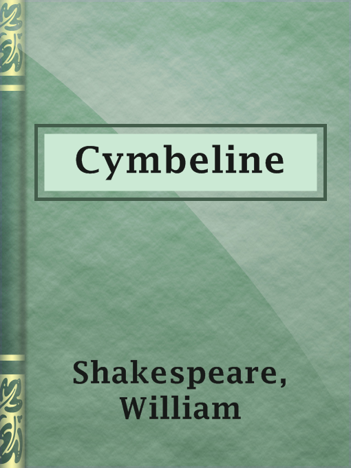 Title details for Cymbeline by William Shakespeare - Available