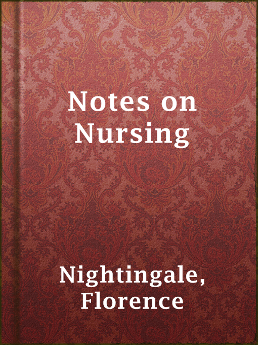 Title details for Notes on Nursing by Florence Nightingale - Available